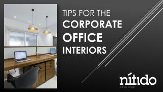 Tips for the  corporate  office  interiors