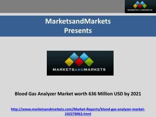 Blood Gas Analyzer Market worth 636 Million USD by 2021