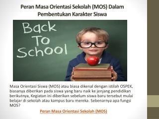 Peran Masa Orientasi Sekolah (MOS) Dalam Pembentukan Karakter Siswa