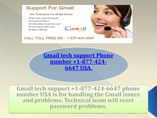 Gmail tech support Phone number  1-877-424-6647 USA.