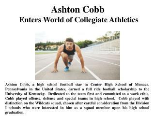 Ashton Cobb Enters World of Collegiate Athletics