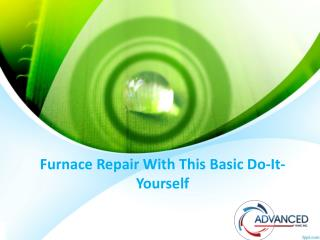 Furnace Repair With This Basic Do-It-Yourself