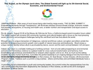 This August, as the Olympic torch dims, The Global Summit will light up its 5th biennial Social, Economic, and Environme