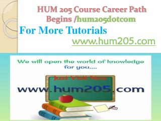 HUM 205 Course Career Path Begins /hum205dotcom