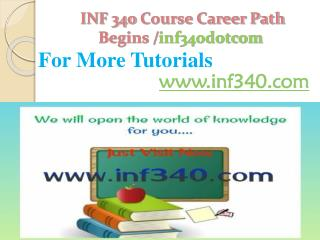 INF 340 Course Career Path Begins /inf340dotcom