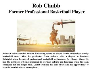 Rob Chubb Former Professional Basketball Player