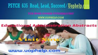 PSYCH 635 Read, Lead, Succeed/Uophelpdotcom