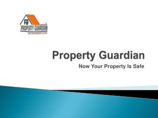 Property guardian