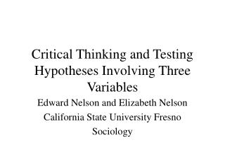 Critical Thinking and Testing Hypotheses Involving Three Variables