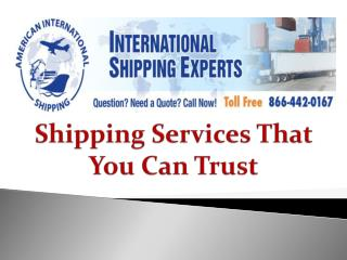 Shipping Services That You Can Trust