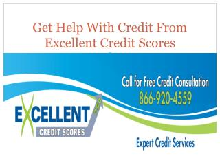 Get Help With Credit From Excellent Credit Scores