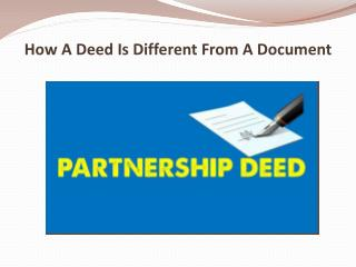 How A Deed Is Different From A Document
