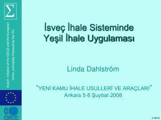 Isve  Ihale Sisteminde  Yesil Ihale Uygulamasi