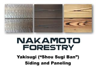 Nakamoto Forestry: Shou Sugi Ban Supplier in USA and Canada