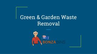 Green & Garden Waste Removal