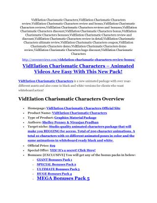 VidElation Charismatic Characters Review & (Secret) $22,300 bonus