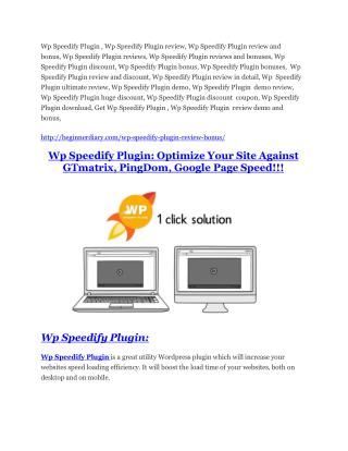 Wp Speedify Plugin Review - (FREE) Bonus of Wp Speedify Plugin