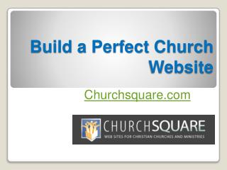 Build a Perfect Church Website - Churchsquare.com