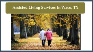 Assisted Living Services In Waco, TX