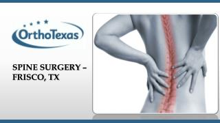 Spine Surgery - Frisco, TX