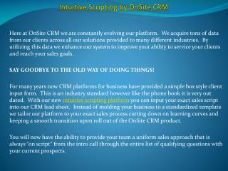 INTUITIVE SCRIPTING BY ONSITE CRM