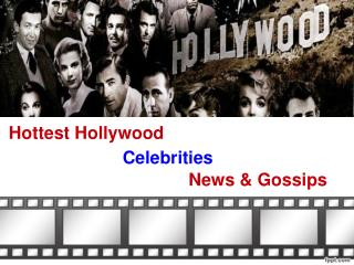 Hottest Celebrities Gossip News
