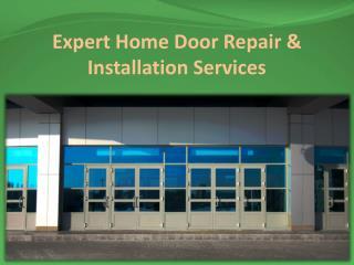 Expert Home Door Repair & Installation Services