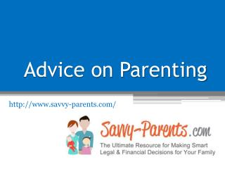 Advice on Parenting -  www.savvy-parents.com