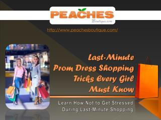 #LastMinute Prom Dress Shopping Tips