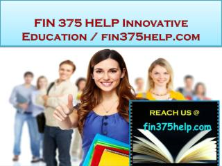FIN 375 HELP Innovative Education / fin375help.com
