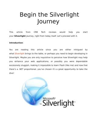 A Step-By-Step Guide To Begin the Silverlight Journey