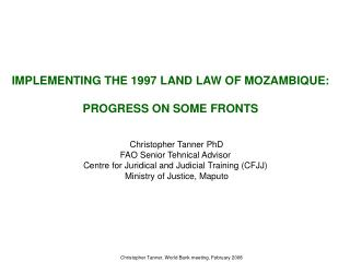 IMPLEMENTING THE 1997 LAND LAW OF MOZAMBIQUE:  PROGRESS ON SOME FRONTS