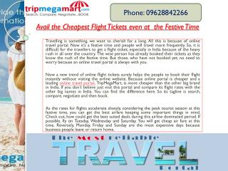 Avail the Cheapest Flight Tickets even at  the Festive Time