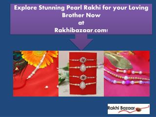 Explore Stunning Pearl Rakhi for your Loving Brother Now at Rakhibazaar.com!