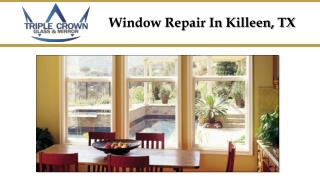 Window Repair in Killeen TX