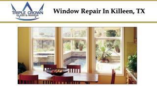 Window Repair in Killeen TX
