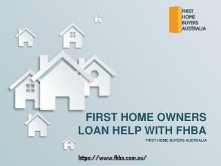 First Home Owners Loan Help With FHBA
