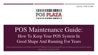 POS Maintenance Guide: How to Keep Your POS System in Good Shape and Running for Years