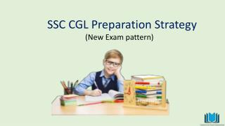 SSC CGL Prepraration Strategy : New Exam Pattern