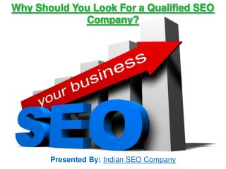 Why Should You Look For a Qualified SEO Company?