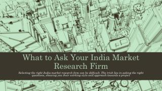 What to Ask Your India Market Research Firm