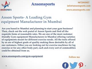 Anson Sports- A Leading Gym equipment Manufacturer in Mumbai