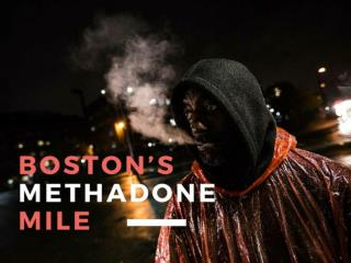 Boston�s Methadone Mile