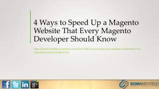 4 Ways to Speed Up a Magento Website That Every Magento Developer Should Know