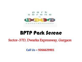 BPTP Park Serene Sector 37D Gurgaon – Investors Clinic