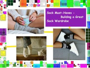 Sock Must-Haves - Building a Great Sock Wardrobe
