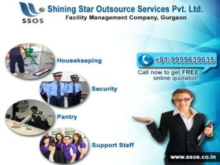 Facility Management Company in Gurgaon | SSOS  91-9999639635