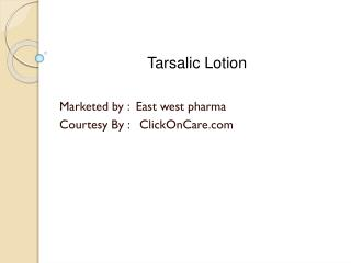 tarsalic lotion