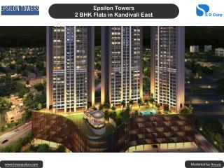 Epsilon Towers - 2 bhk flats in kandivali east