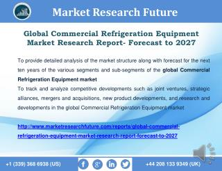 Global Commercial Refrigeration Equipment Market Research Report- Forecast to 2027